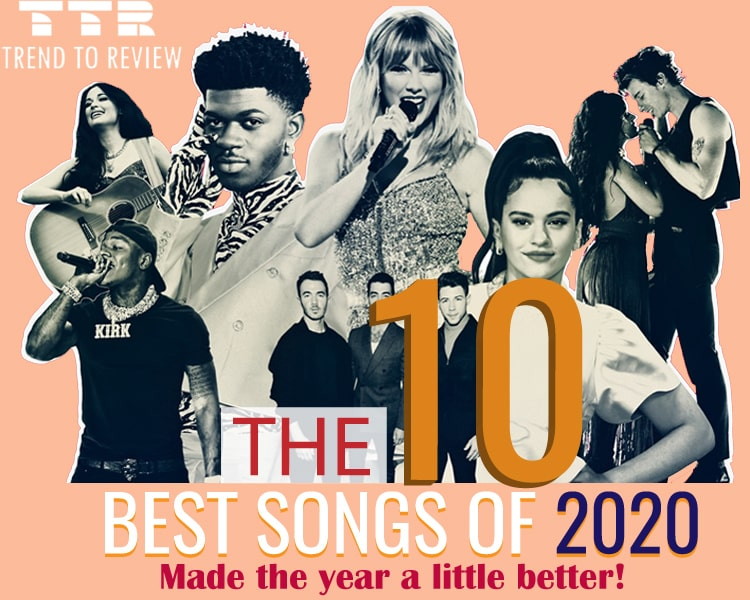 Top 10 Best Songs Of 2020 That Made The Year A Little Better